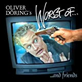 Oliver Döring´s Worst of. and friends