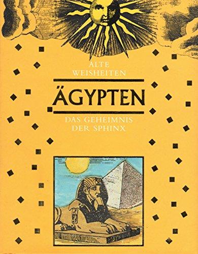 Ägypten. Das Geheimnis der Sphinx. (Alte Weisheiten)