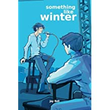 Something Like Winter (Volume 2) by Jay Bell (2012-10-23)