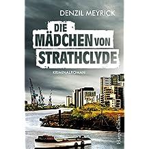 Die Mädchen von Strathclyde: Krimi Kurzroman Neuerscheinung 2017 (Kindle Single) (German Edition)