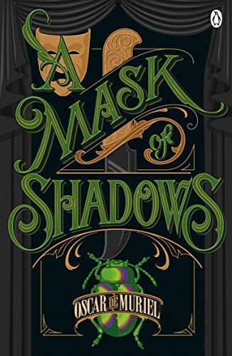 A Mask Of Shadows (A Victorian Mystery) por Oscar De Muriel