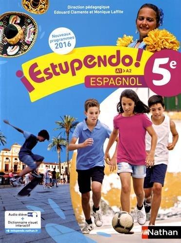 Espagnol 5e A1-A2 Estupendo ! par Edouard Clemente, Monique Laffite, Emilie Brenot, Hélène Courouge, Collectif