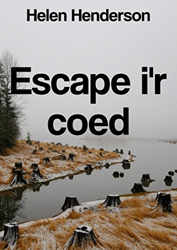 Escape I'r coed (Welsh Edition) por Helen  Henderson