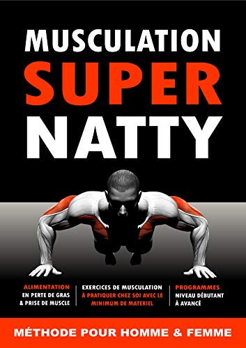 Musculation Super Natty [livre/ebook musculation/fitness] par Super Natty
