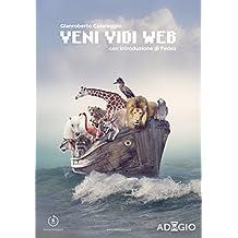 Veni vidi web (Italian Edition)