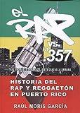 Historia del rap y el reggaetón en Puerto Rico