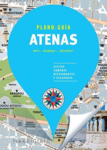 Atenas (Plano - Guía): Visitas, compras, restaurantes y escapadas (PLANO-GUÍAS)
