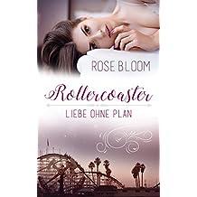 Rollercoaster: Liebe ohne Plan