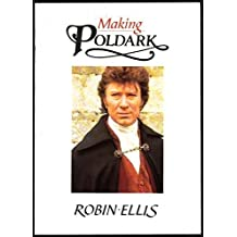 Making Poldark by Robin Ellis (1987-11-02)