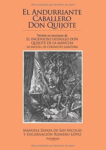 El andurriante caballero Don Quijote por Manuel Zapata Nicolás
