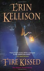 Fire Kissed (Shadow Kissed) by Erin Kellison (2012-07-03)