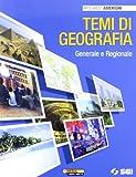 Temi di geografia. Generale e regionale. Per la Scuola media