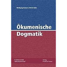 Ökumenische Dogmatik