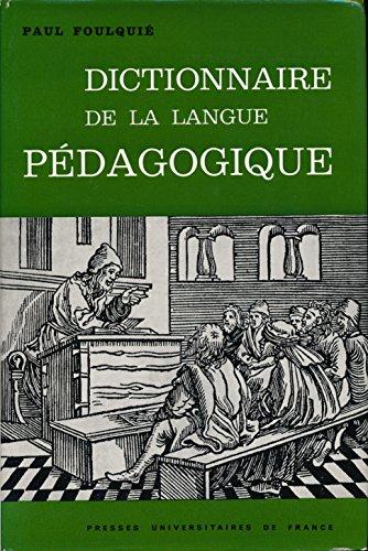 Dictionnaire de la langue pédagogique - Edition originale