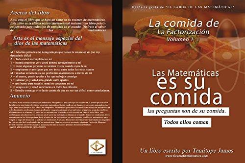 Descargar Libro La comida de Factorización 1: La Matematica Es Su Comida de Temitope James