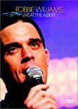 Robbie Williams - Live at the Albert by Robbie Williams
