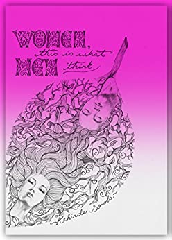 Women, This Is What Men Think (RElationships For Real Book 1) by [Sonola, Kehinde]
