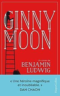 Ginny Moon par Benjamin Ludwig