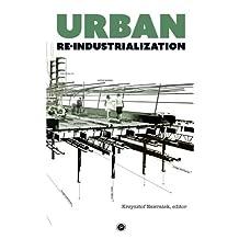 Urban Re-industrialization