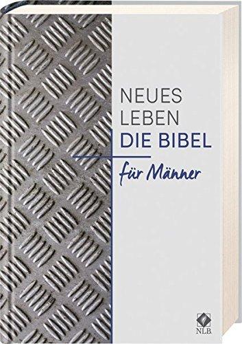 Neues Leben. Die Bibel für Männer