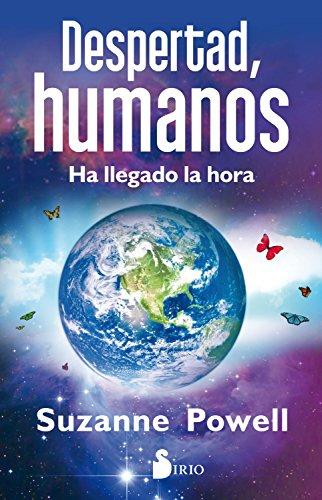 DESPERTAD, HUMANOS por SUZANNE POWELL