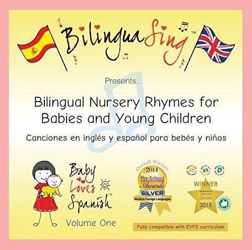 Canzoni per neonati spagnole e inglese CD | BilinguaSing (Baby Loves Spanish Vol.1) # 1 CD di musica premiata bilingua per bambini!
