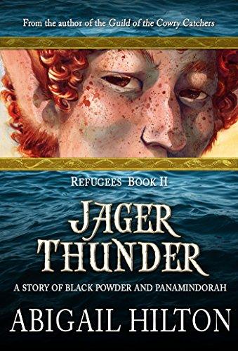jager-thunder-a-story-of-black-powder-and-panamindorah-refugees-book-2-english-edition
