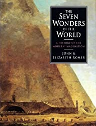 The Seven Wonders Of The World A History Of The Modern Imagination