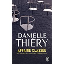 Affaire Classee by Danielle Thiery (2014-06-24)