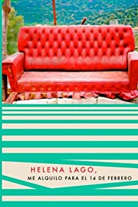 Me alquilo para el 14 de febrero par Helena Lago