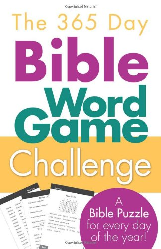 The 365 Day Bible Word Game Challenge: A Bible Puzzle for Every Day of the Year!