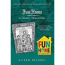 Fun Home: A Family Tragicomic (English Edition)