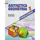 Aritmetica e geometria. Eserciziario. Per la Scuola media: 1
