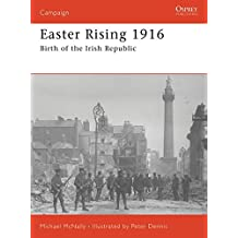 Easter Rising 1916: ed shames: Birth of the Irish Republic (Campaign)