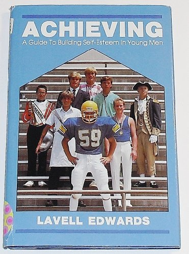 Achieving by Lavell Edwards (1985-08-02)