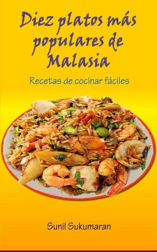 Diez platos mas populares de Malasia