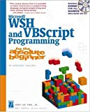 Ms Wsh and Vbscript Prog Absolut (Professional Projects)