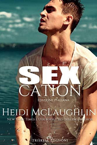 Sexcation di [McLaughlin, Heidi ]