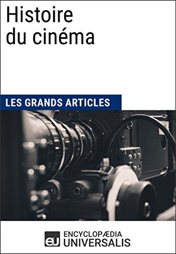 Histoire du cinéma par Encyclopaedia Universalis