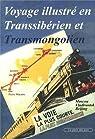 Voyage illustré en Transsibérien et Transmongolien par Macaire