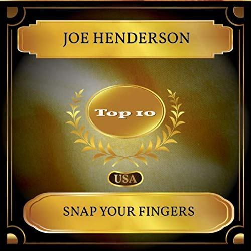 Snap Your Fingers (Billboard Hot 100 - No. 08) Hot Snap