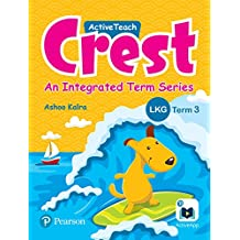 ActiveTeach Crest: Integrated Book for CBSE/State Board Class - LKG, Term 3 (Combo)
