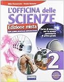 L'officina delle scienze. Per la Scuola media. Con DVD-ROM. Con espansione online: 2