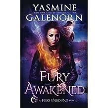 Fury Awakened: Volume 3 (Fury Unbound)