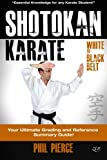 Shotokan Karate: Your Ultimate Grading and Training Guide White to Black Belt