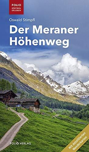"""Der Meraner Höhenweg (""""Folio - Südtirol erleben"""")"""