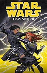 Star Wars: Dawn of the Jedi Volume 3 Force War by John Ostrander (2014-06-24)
