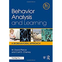 Behavior Analysis and Learning: A Biobehavioral Approach