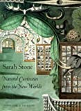 Sarah Stone: Natural Curiosities from the New Worlds (Art of Nature) by Christine E. Jackson (2003-01-01) - Christine E. Jackson;Sarah Stone