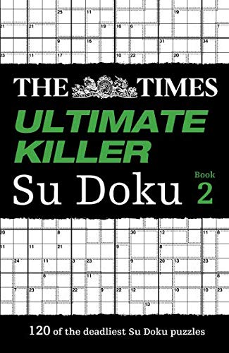 The Times Ultimate Killer Su Doku Book 2: 120 of the Deadliest Su Doku Puzzles par The Times Mind Games